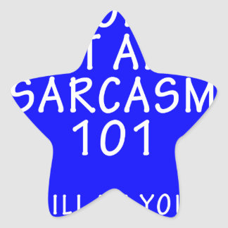 WELCOME TO WIT AND SARCASM 101 STAR STICKER