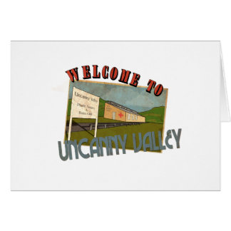 Welcome ton uncanny valley card