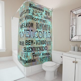 Cool WELCOME translated into many languages Shower Curtain