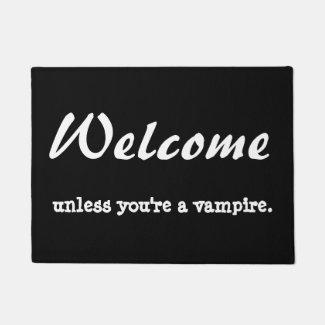 Welcome unless you're a vampire. doormat