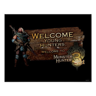 Welcome young hunters, to Monster Hunter Tri! Poster