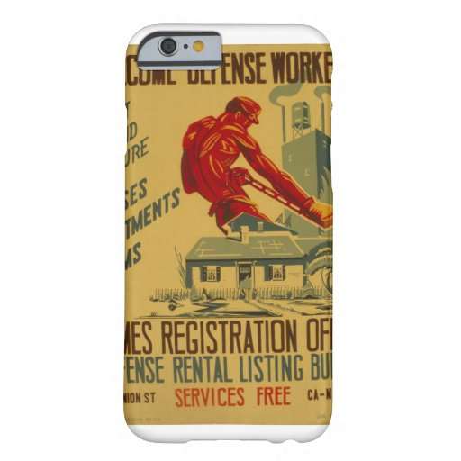 WelcomeDefenseWorkers_Propaganda Poster Barely There iPhone 6 Case