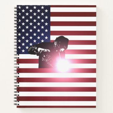 Welder & American Flag Notebook
