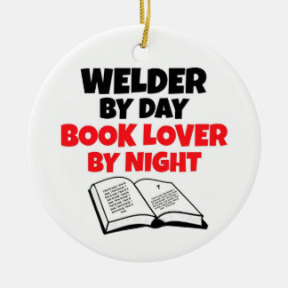 Welder by Day Book Lover by Night Ceramic Ornament