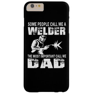WELDER DAD BARELY THERE iPhone 6 PLUS CASE