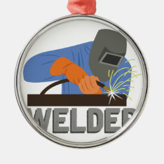 Welder Metal Ornament at Zazzle