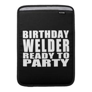 Welders : Birthday Welder Ready to Party MacBook Air Sleeves