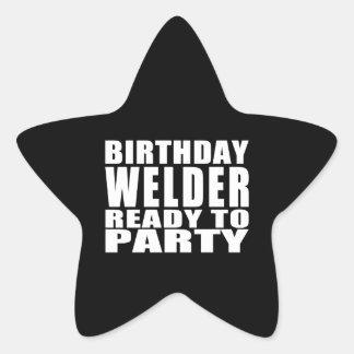 Welders : Birthday Welder Ready to Party Star Sticker