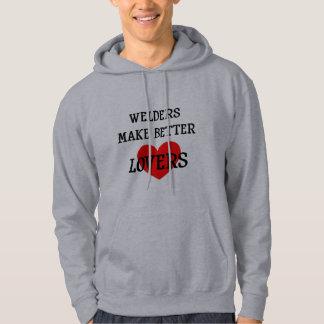 Welders Make Better Lovers Hoodie