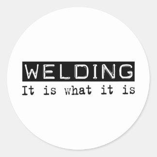 Welding It Is Classic Round Sticker
