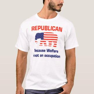 Welfare is not an Occupation T-Shirt