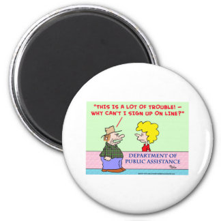 welfare sign up on line 2 inch round magnet
