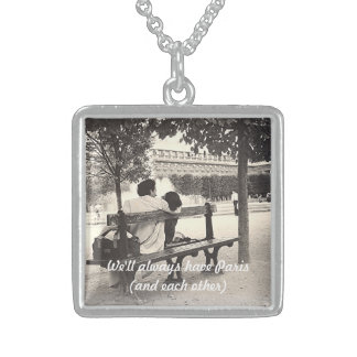 """""""WE'LL ALWAYS HAVE PARIS--AND EACH OTHER"""" PENDANT"""