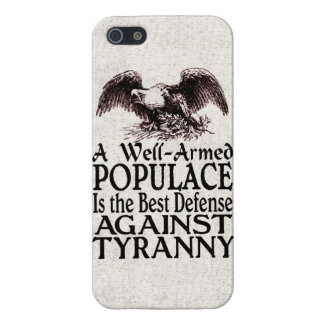 Well Armed Populace Best Defense Against Tyranny Case For iPhone SE/5/5s