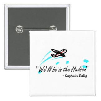 We'll Be In The Hudson (Blk) 2 Inch Square Button