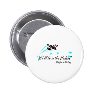 We'll Be In The Hudson (Blk) Pinback Buttons