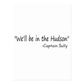 We'll Be In The Hudson (Blk) Postcard