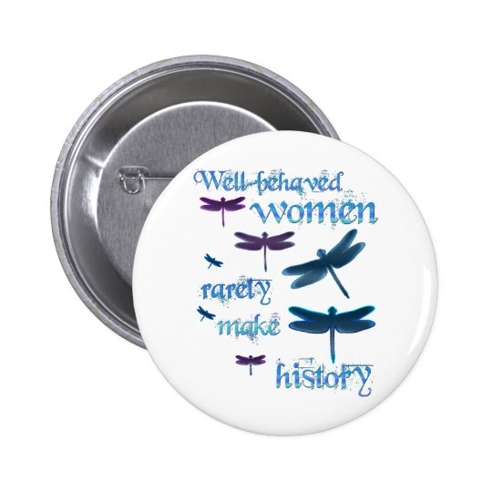 Well-behaved Dragonflies Pinback Button