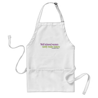 Well Behaved Women  Adult Apron