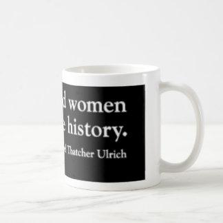 Well-Behaved Women Black Organic Junior T-Shirt (8 Coffee Mug
