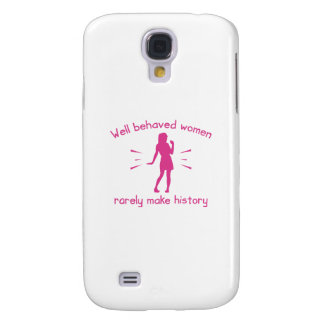 Well Behaved Women Galaxy S4 Cover