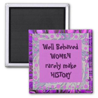 well behaved women joke 2 inch square magnet