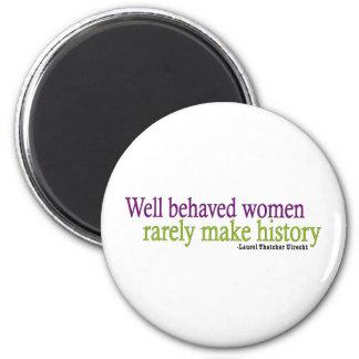 Well Behaved Women Fridge Magnets