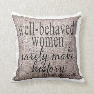 well-behaved women... throw pillows