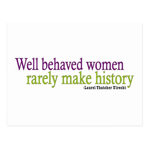 Well Behaved Women  Post Cards