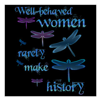 Well-behaved Women Poster