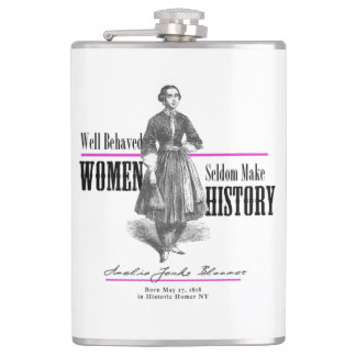 Well-Behaved Women Rarely Make History Flask