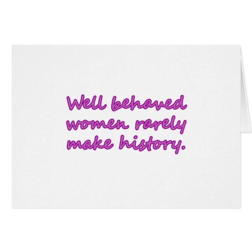 Well Behaved Women Sarcastic Design Cards