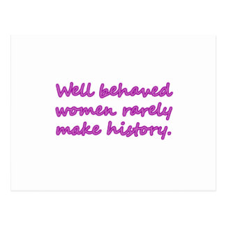 Well Behaved Women Sarcastic Design Post Cards