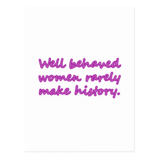 Well Behaved Women Sarcastic Design Postcard
