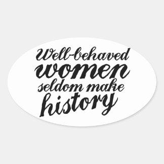 Well behaved women oval sticker