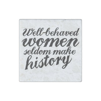 Well behaved women stone magnet