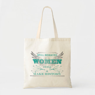 Well Behaved Women Tote - Turquoise