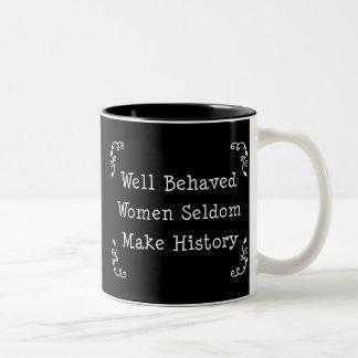 Well Behaved Women Two-Tone Coffee Mug