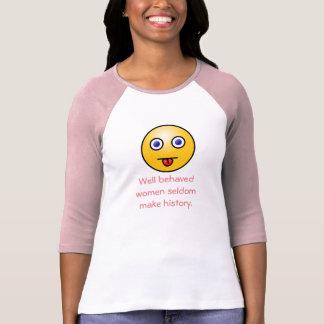 Well behaved women -women's t-shirt