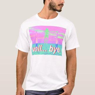 well bye skeleton T-Shirt