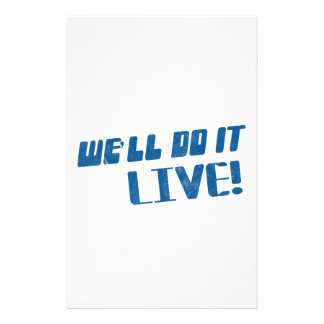 We'll do it live t shirt personalized stationery