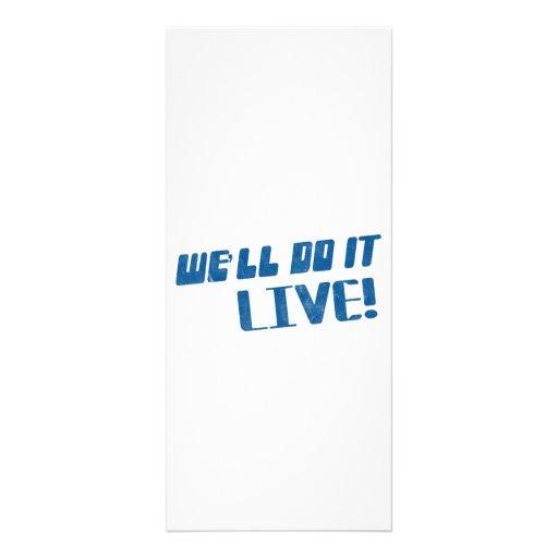 We'll do it live t shirt rack card template