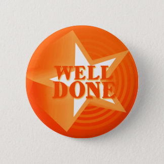Well done button badge in orange