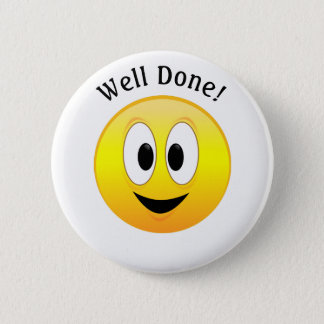 Well Done!, Happy Yellow Smiley Face Pinback Button