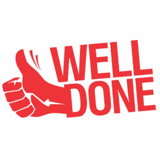 Well done red sign photo cutout