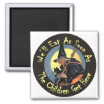 We'll Eat As Soon As The Children Get Here 2 Inch Square Magnet
