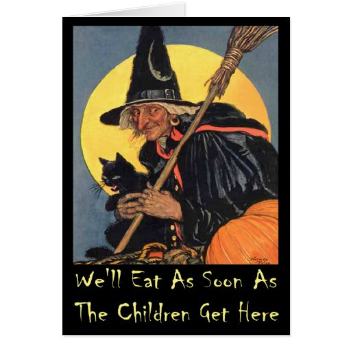 We'll Eat As Soon As The Children Get Here Card