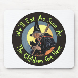 We'll Eat As Soon As the Children Get Here Mouse Pad
