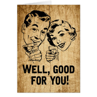 Well, Good For You! Retro Rustic Card