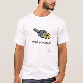 Well Grounded T-Shirt